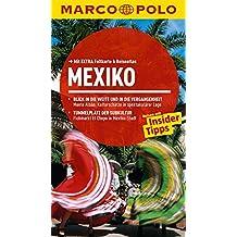 MARCO POLO Reiseführer Mexiko: Reisen mit Insider-Tipps. Mit EXTRA Faltkarte & Reiseatlas