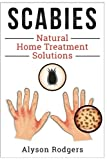 Scabies Natural Home Treatment Solution