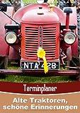 Alte Traktoren, schöne Erinnerungen (Wandkalender 2014 DIN A4 hoch): Oldtimer der Landwirtschaft (Monatskalender, 14 Seiten)