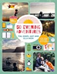 50 Evening Adventures: After School,...