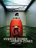 Hybride Zonen / Hybrid Zones: Kunst Und Architektur in Basel Und Zurich / Art and Architecture in Basel and Zurich (3764300884)