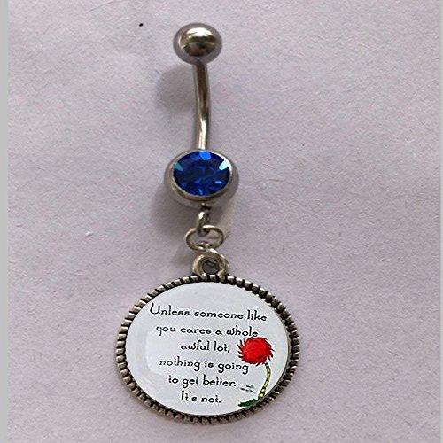 Lorax Truffula Baum 'sofern nicht' Zitat Bauch Ring, einzigartiger Bauch Ring Geschenk , Everyday Bauch Ring