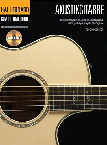 Hal Leonard Gitarrenmethode -Für Akustikgitarre- (Book & CD): Noten, Lehrmaterial Mechanik Rock
