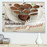 Schokolade - selbst gemacht(Premium, hochwertiger DIN A2 Wandkalender 2020, Kunstdruck in...