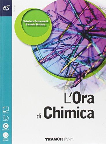 L'ora di chimica. Per le Scuole superiori. Con e-book. Con espansione online