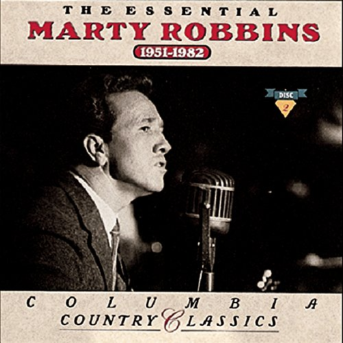 The Essential Marty Robbins 19...