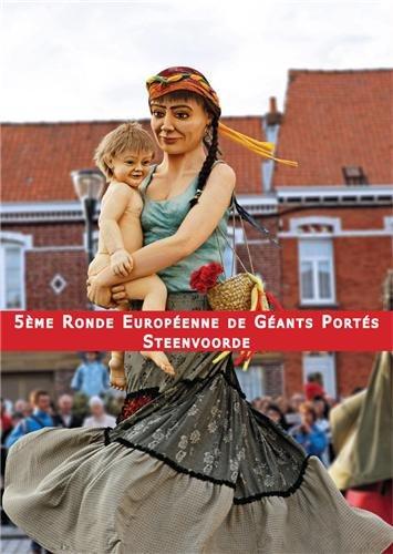 La Cinquième Ronde Européenne de Géants Portés-Steenvoorde