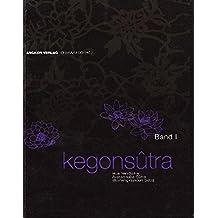 Kegon-Sutra. Band I: Avatamsaka-Sutra. Blumengirlanden-Sutra. Hua Yen-Sutra