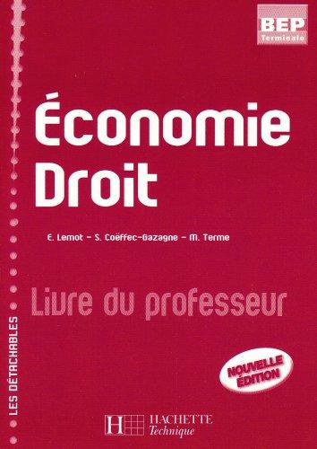 Economie droit terminale bep les detachables , livre professeur, ed. 2007