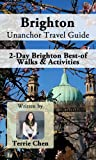 Brighton Unanchor Travel Guide - 2-Day Brighton Best-of Walks & Activities