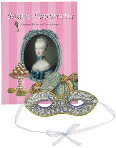 Marie-Antoinette: A Historical Tale par Catherine de Duve, Thierry Bosquet