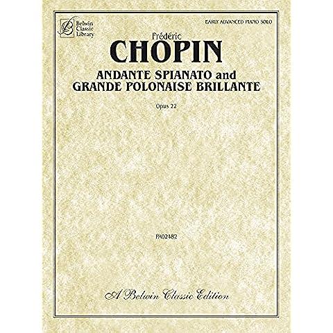 Andante Spianato and Grande Polonaise Brillante, Op. 22: Piano Solo Sheet Music (Belwin Classic Library)