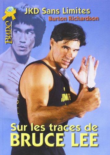 Sur les Traces de Bruce Lee