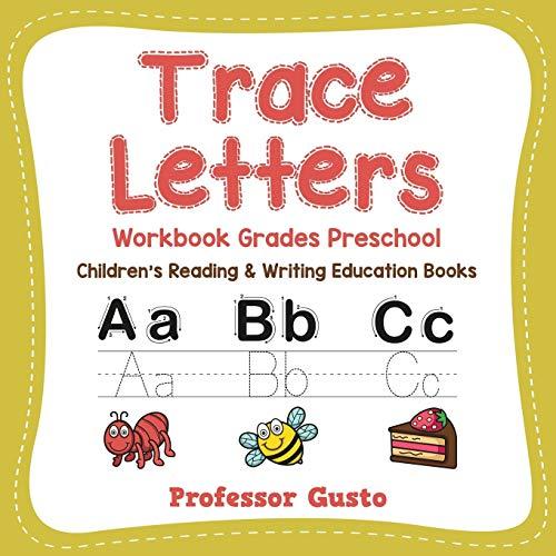 Trace Letters Workbook Grades Preschool: Children's Reading & Writing Education Books