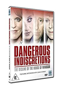 Dangerous Indiscretions: The Downfall Of The House Of Windsor [DVD]