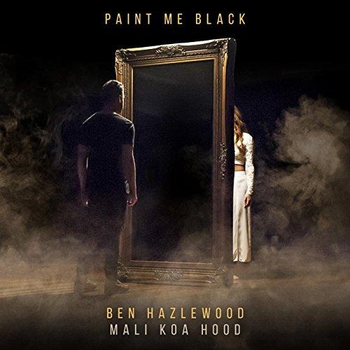 Koa Mali Hood (Paint Me Black (feat. Mali Koa Hood))