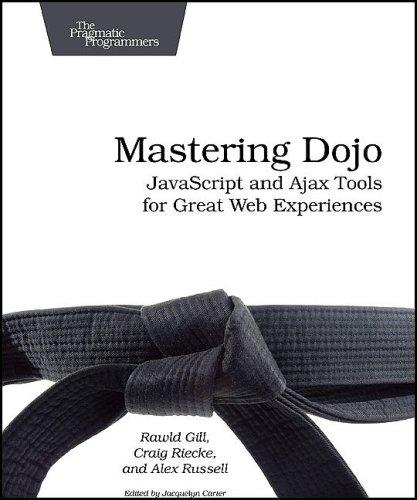 Mastering Dojo (Pragmatic Programmers)