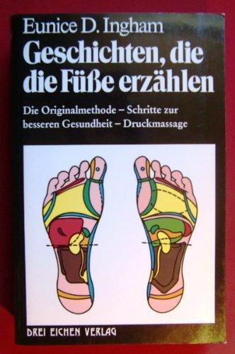 geschichten-die-die-fsse-erzhlen-knnen-schritte-zur-besseren-gesundheit-reflexzonentherapie-i