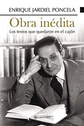 Obra inédita: Los textos que quedaron en el cajón por Enrique Jardiel Poncela