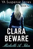 Book cover image for CLARA BEWARE