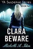 Book cover image for CLARA BEWARE