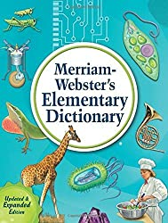 Merriam-Webster's Elementary Dictionary, Newest Ed. (c) 2014 by Merriam-Webster (2013-08-31)