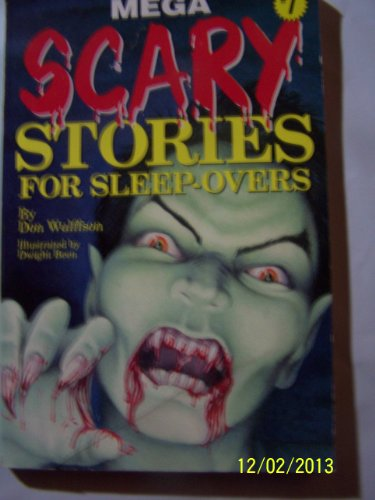Mega Scary Stories for Sleep-Overs