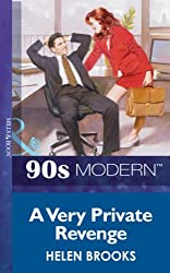 A Very Private Revenge (Mills & Boon Vintage 90s Modern)