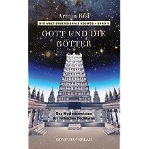 Der multidimensionale Kosmos / Gott und die Götter: Das Mysterienwissen der vedischen Hochkultur