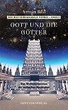 Der multidimensionale Kosmos / Gott und die Götter: Das Mysterienwissen der vedischen Hochkultur - Armin Risi