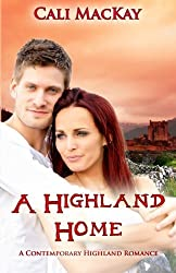 A Highland Home: A Contemporary Highland Romance (THE SEARCH) (Volume 2) by Cali MacKay (2012-11-07)
