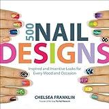 500 Nail Designs