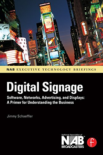 Digital Signage: Software, Networks, Advertising, and Displays: A Primer for Understanding the Business (NAB Executive Technology Briefings) (English Edition) - Executive-display