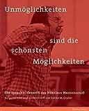 Unm?glichkeiten sind die sch?nsten M?glichkeiten: Die Sprachbilderwelt des Nikolaus Harnoncourt