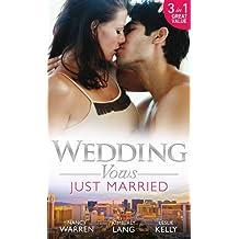 Wedding Vows: Just Married: The Ex Factor / What Happens in Vegas... / Another Wild Wedding Night by Nancy Warren (2015-03-20)