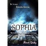 Sophia: Volume 1 (Estrella Eterna)