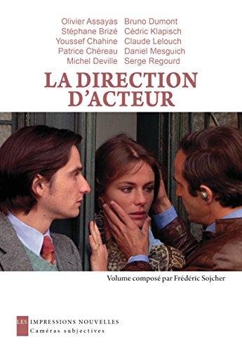 La Direction d'acteur (Caméras subjectives)
