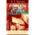 E. F. Benson: Complete Short Stories Collection: 70+ Classic, Ghost, Spook, Supernatural, Mystery, Haunting and Other Tales