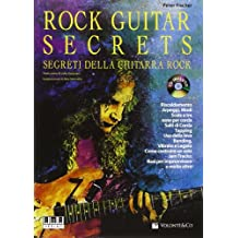 Rock guitar secrets. Segreti della chitarra. Con CD Audio