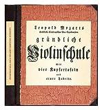 Grundliche Violinschule. Als Faksimile herausgegeben von ... Hans Joachim Moser