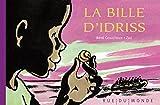 """Afficher """"La Bille d'Idriss"""""""