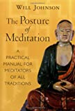 Posture of Meditation: A Practical Manual for Meditators of All Traditions