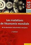 Les mutations de l'économie mondiale de la révolution industrielle à nos jours