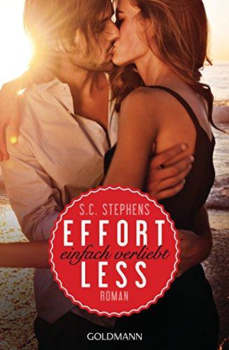 Buchseite und Rezensionen zu 'Effortless: Einfach verliebt - (Thoughtless 2) - Roman (Thoughtless-Reihe)' von S.C. Stephens