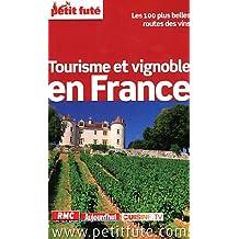 Petit Futé Tourisme et vignoble en France