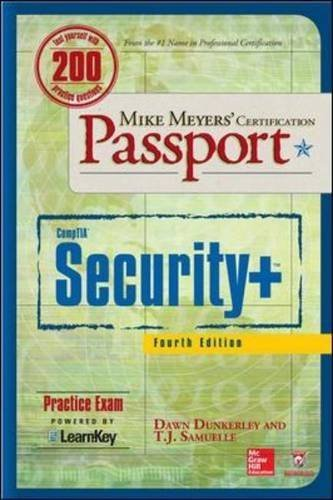 Mike Meyers' CompTIA Security+ Certification Passport, Fourth Edition (Exam SY0-401) (Mike Meyers' Certficiation Passport) 4th edition by Dunkerley, Dawn, Samuelle, T. J. (2014) Paperback