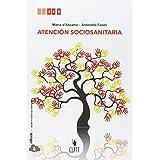 Atención socioanitaria. Con e-book. Per le Scuole superiori