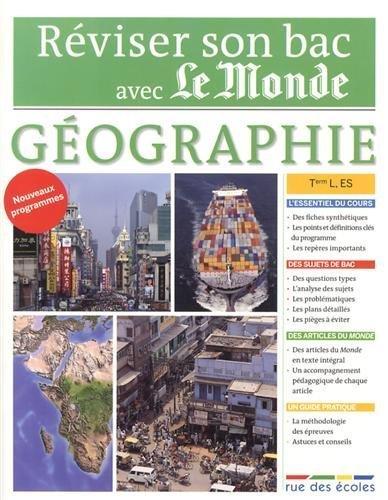 Réviser son bac avec Le Monde : Géographie Terminale. séries L. ES de Collectif (2013) Broché