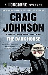 The Dark Horse: A Longmire Mystery by Craig Johnson (2010-05-25)
