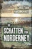 Die Schatten von Norderney: Thriller (KBV-Krimi)